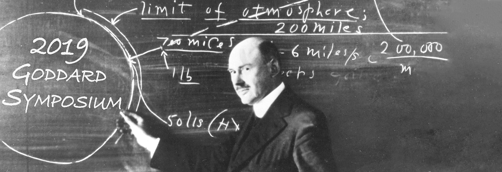 2019 Robert H. Goddard Memorial Symposium – Registration Open!
