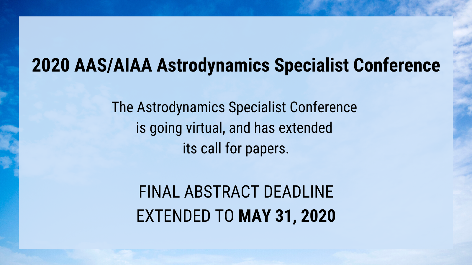 2020 AAS/AIAA Astrodynamics Specialist Conference Update