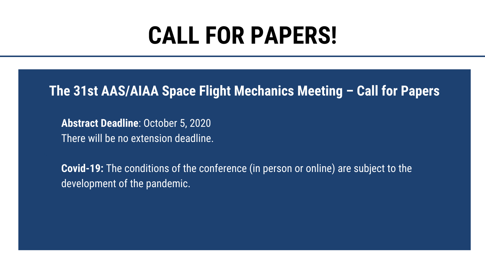 The 31st AAS/AIAA Space Flight Mechanics Meeting – Call for Papers